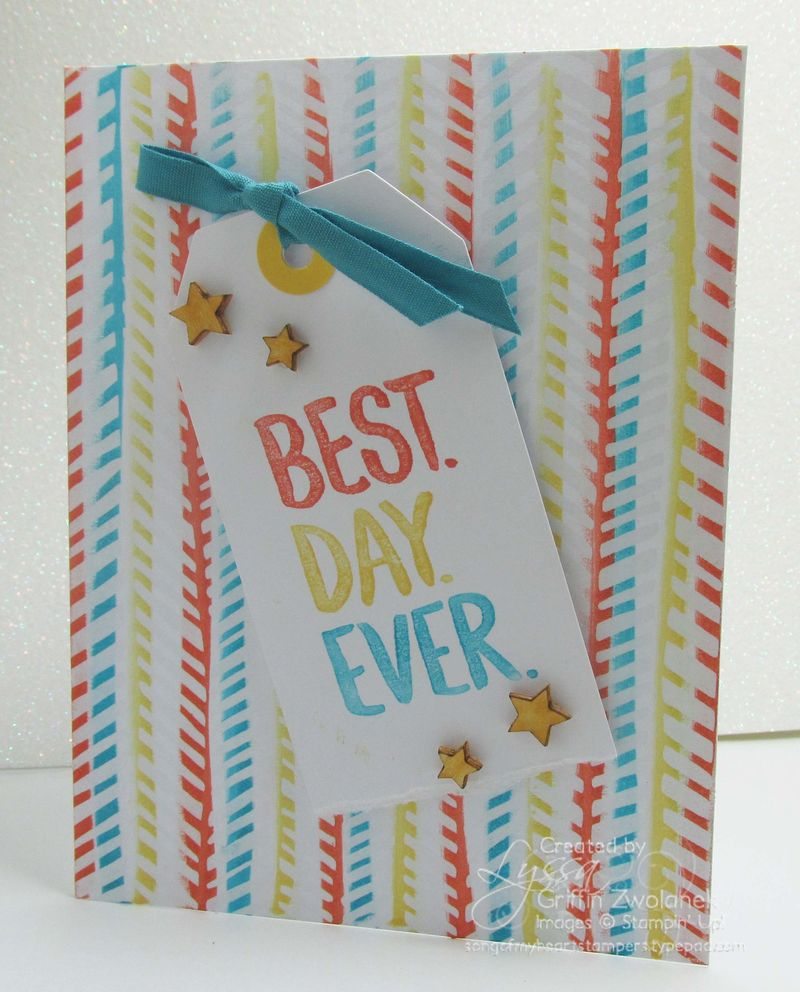 Best Day Ever Stampin Up Birthday Congrats Card