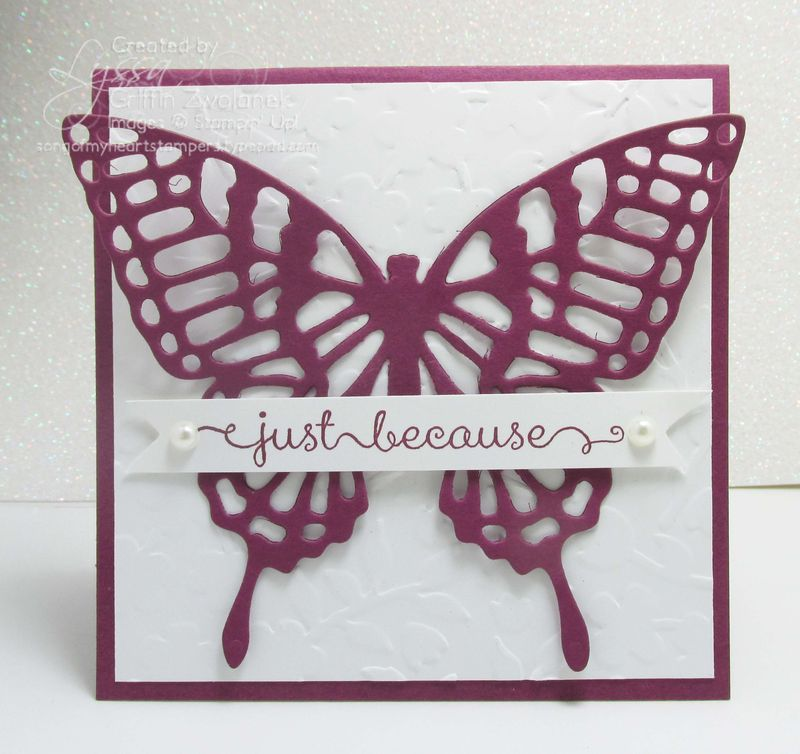 Butterfly Thinlet Big Shot Stampin Up Just Because Card