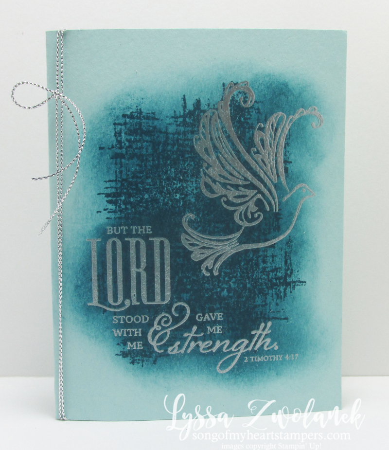 Strength Prayers Praying Card Stampin Up Dove one layer Technique