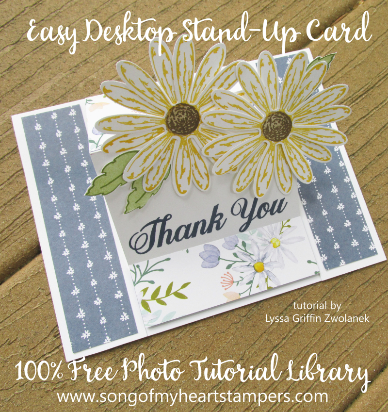 Daisy Delight Punch Stampin Up cardmaking tutorials free Lyssa Song of My Heart standup cards action card