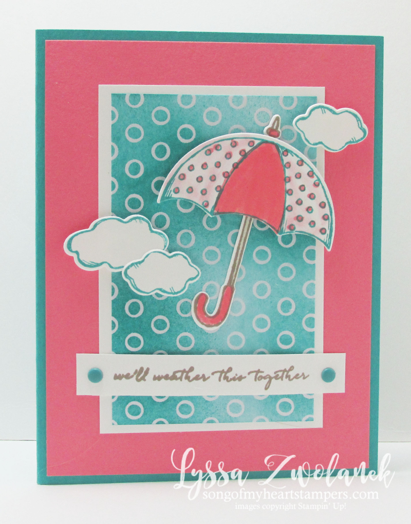 Umbrella Weather It Together stampin up songofmyheart card