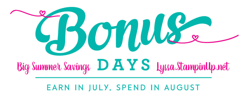 Bonus Days at Stampin Up songofmyheart