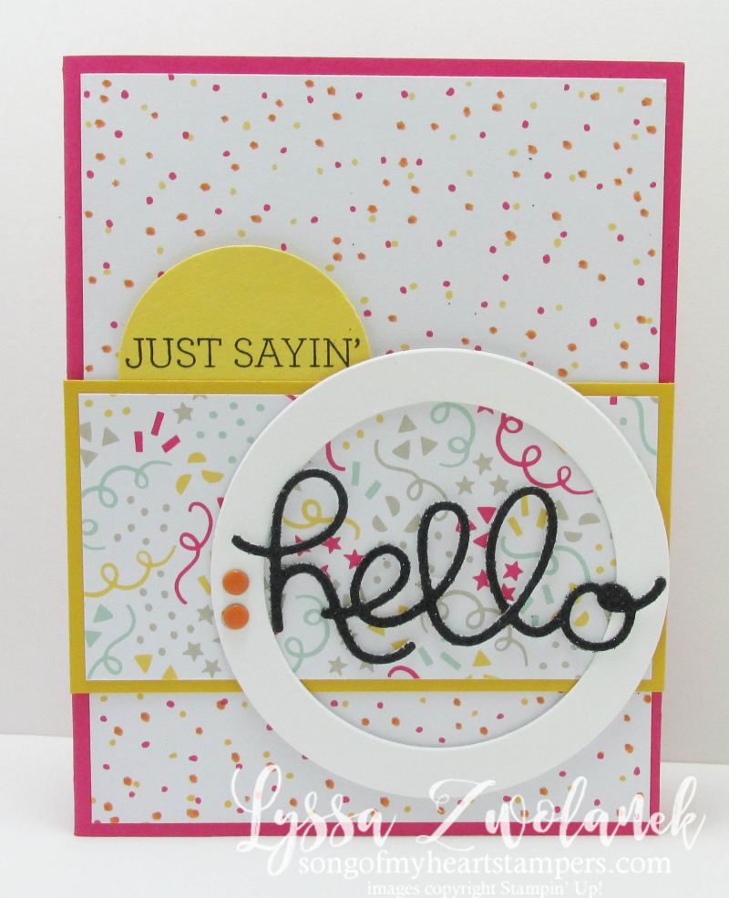 Hello birthday smile just sayin stampin up sizzix thinlets