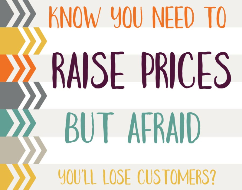 Afraid to raise prices-001