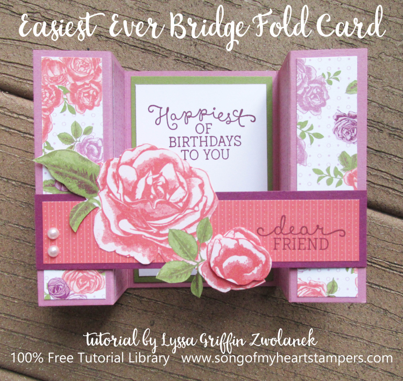 Easiest Ever Bridge Fold Card tutorial Lyssa Zwolanek stampin up shop now