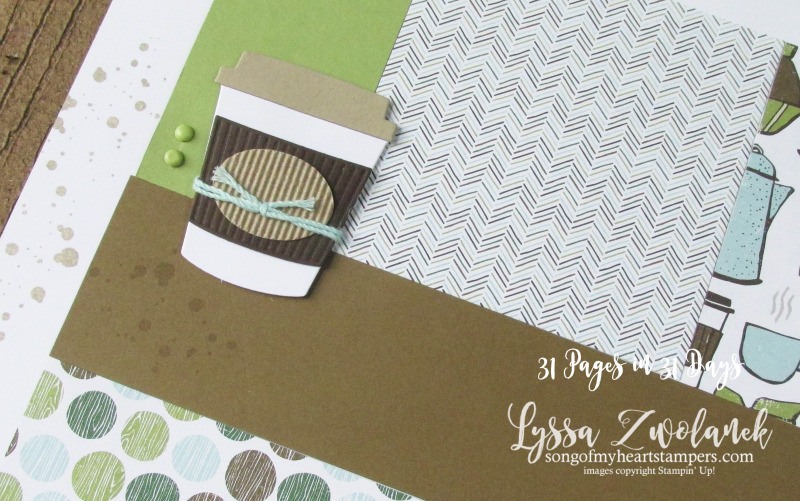 Coffee Break Suite Cafe papers scrapbooking summer school 31 pages in days stampin up Lyssa