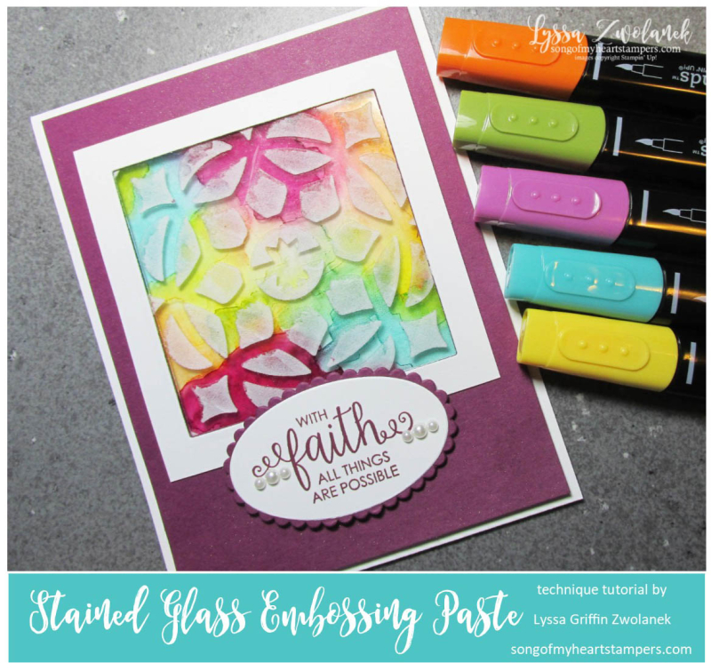 Stained glass technique embossing paste acetate window card stampin up Lyssa tutorial
