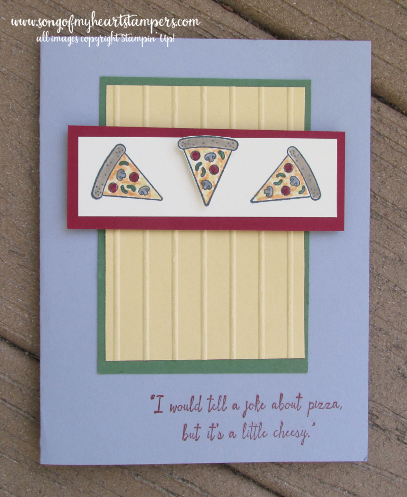 Dads day fathers birthday masculine pizza rubber stamp cheesy Stampin Up guy jokes