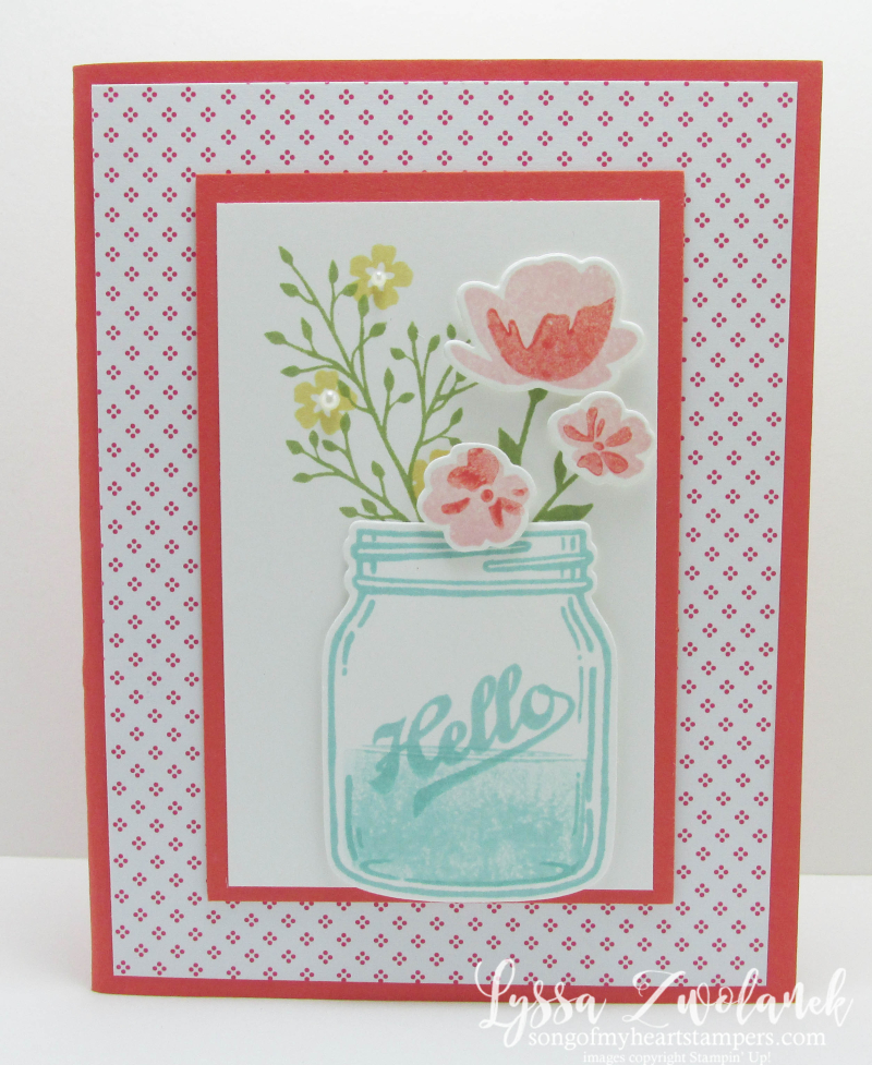 Ball jar Mason Jar bouquet wildflowers card Stampin Up Lyssa Zwolanek