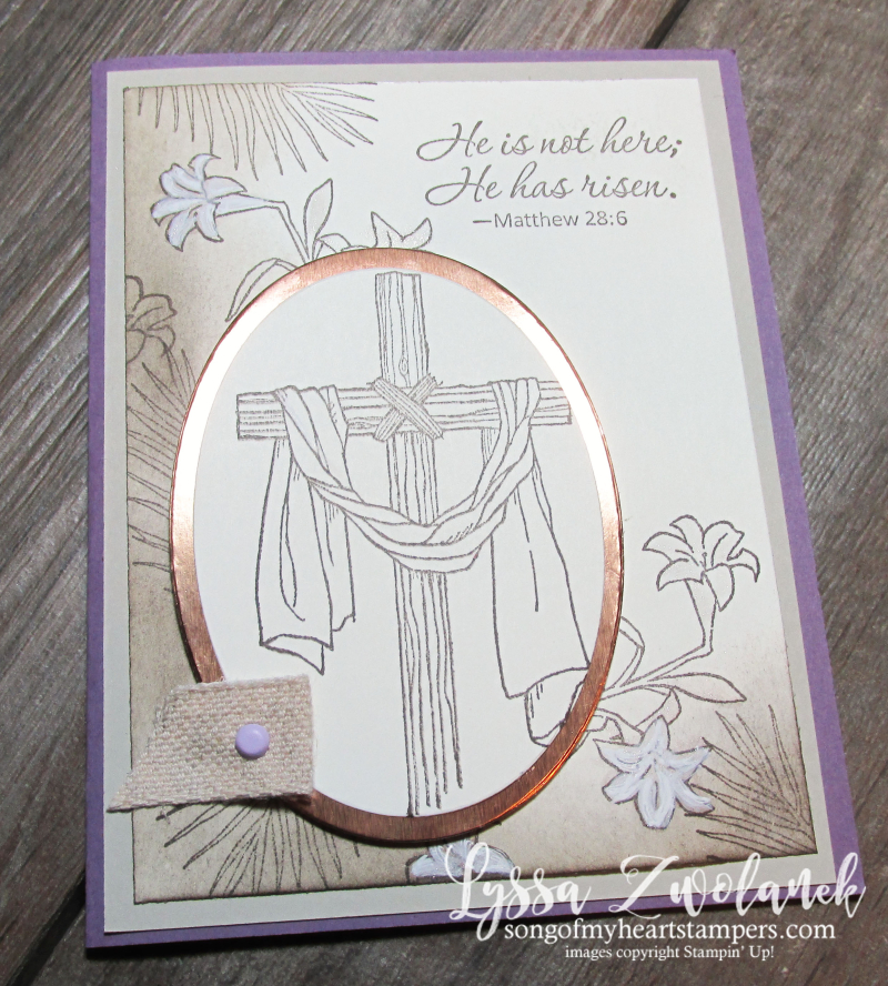 Easter He is Risen Indeed Lilies Palm Sunday Old Rugged Cross Ressurection card Stampin Up
