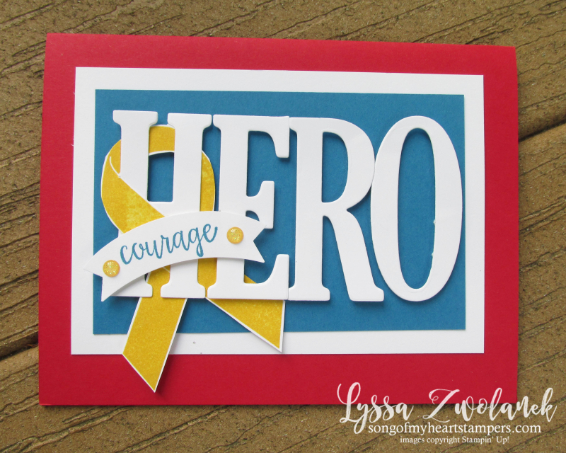 Ribbon of Courage Class of the Month Lyssa Stampin Up patriotic honor flight masculine lerge letters alphabet diecut