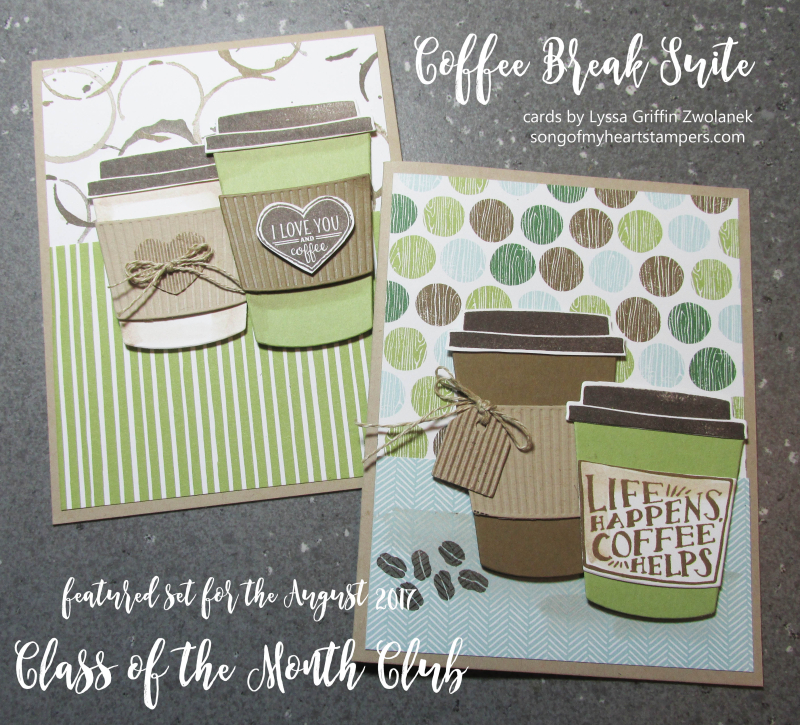Coffee Cafe Break suite papers Class Month Club cards Lyssa Stampin Up
