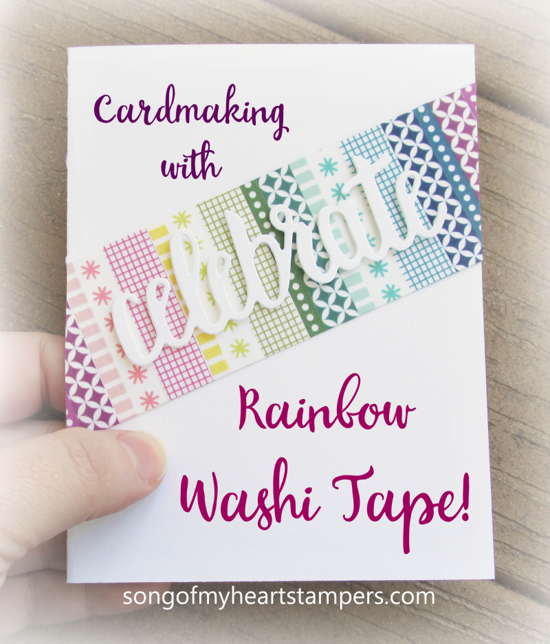 Rainbow washi tape celebrate you thinlets SAB 2018 saleabration free big shot layouts Lyssa Stampin Up Sizzix