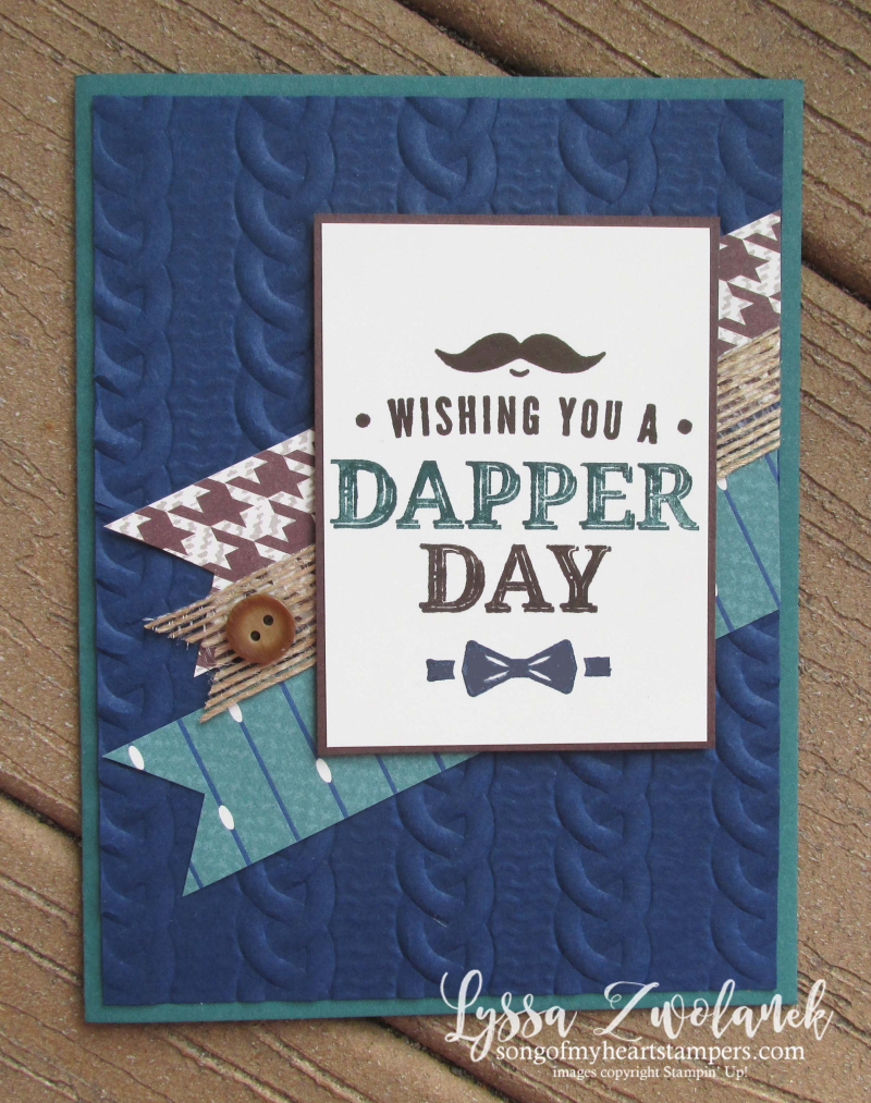 Dapper Dad true gentleman classic masculine rubber stamps punch cable knit Stampin Up guy cards