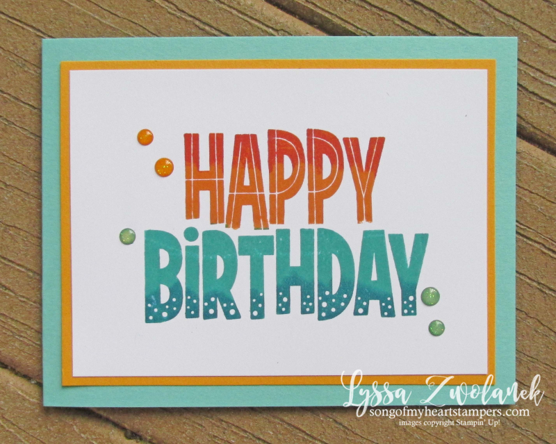 Stamparatus One For All Stampin Up happy birthday marker technique