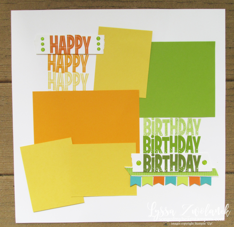 One for all Stampin up happy birthday stamps scrapbook 12x12 layouts Lyssa