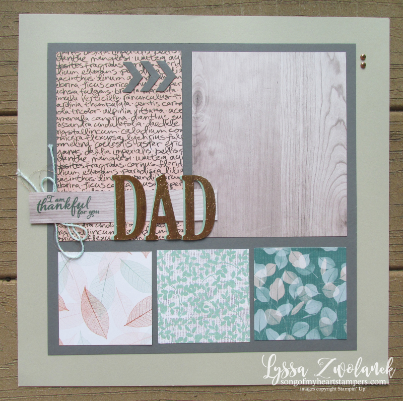 Thankful for dad scrapbook page nature wood12x12 textures Stampin Up