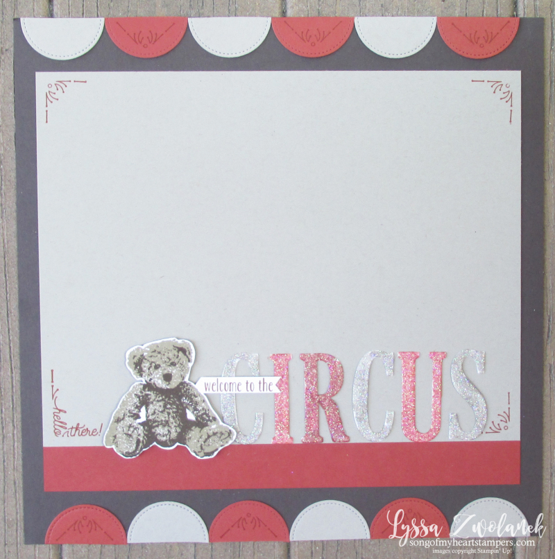 Teddy bear circus scrapbook pages baby layout scrapbooking Stampin Up Lyssa