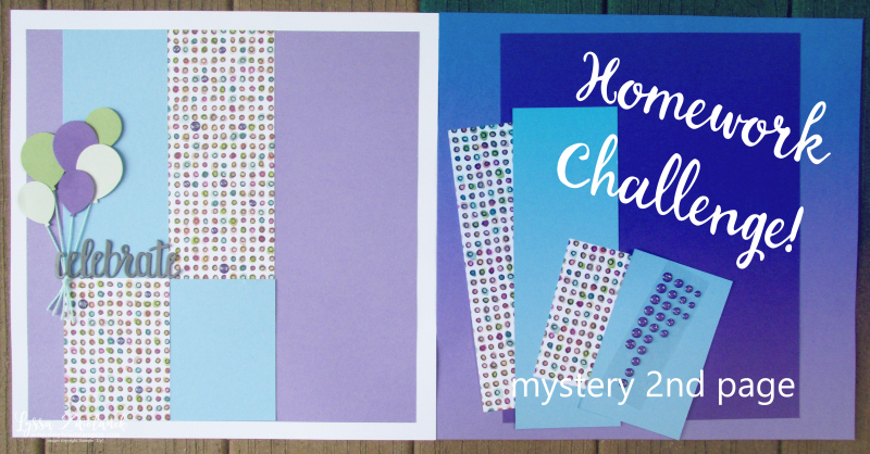 Mystery second page challenge birthday layout scrapbooking stampin up Lyssa pages
