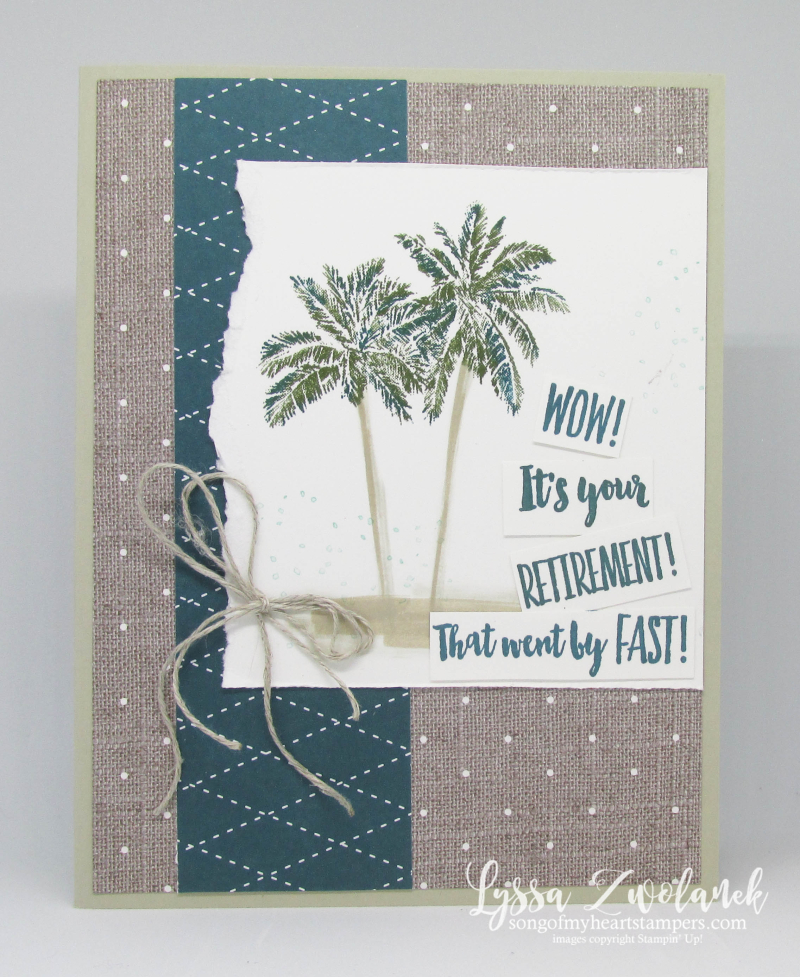 Wittycisms witty pun rubber stamps time flies palm trees Stampin Up Lyssa retirement