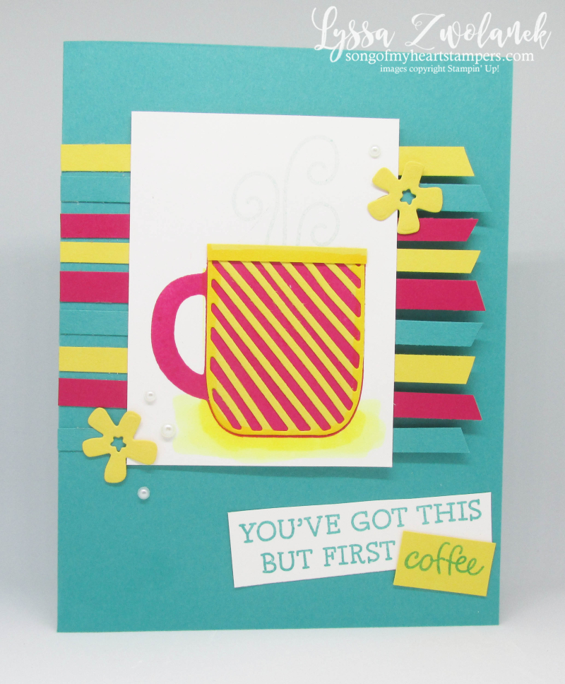 Rise and shine Stampin Up rubber stamps idea sheets Lyssa but first coffee mugs tea