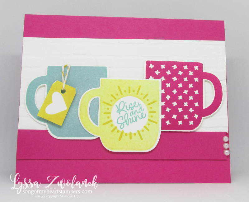 Rise and shine Stampin Up rubber stamps idea sheets Lyssa coffee tea mugs