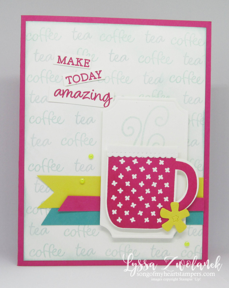 Rise and shine Stampin Up rubber stamps idea sheets Lyssa mugs coffee tea