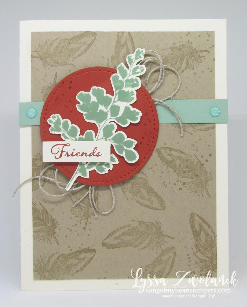Positive Thoughts Stampin Up rubber stamps ferns butterflies get well feathers cardstock leaves