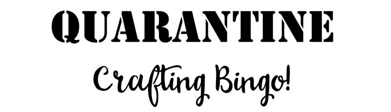 Quarantine Crafting Bingo header