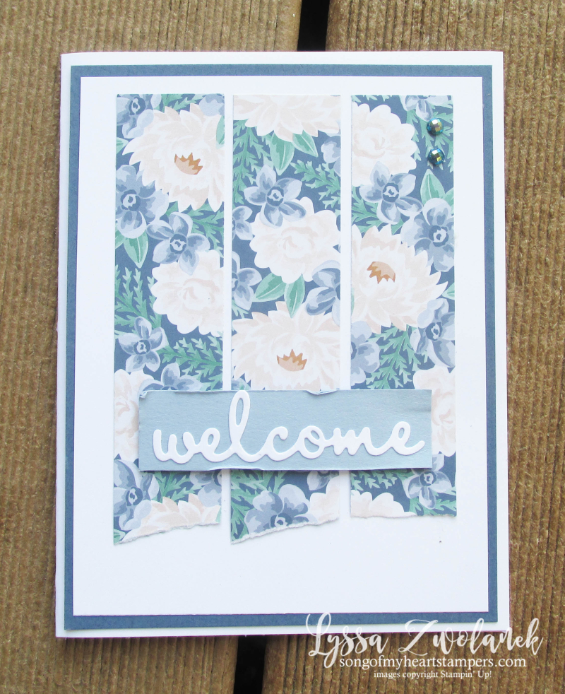 Well Written Words Stampin Up welcome home card Lyssa stamps