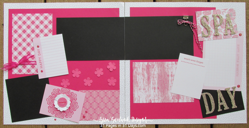 31 pages days stampin up Lyssa scrapbooking layouts spreads albums 12x12