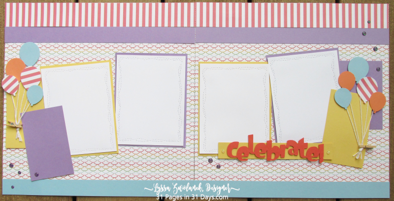 Pages 31 Days Scrapbooking scrapbook album layout spread balloons birthday Stampin Up