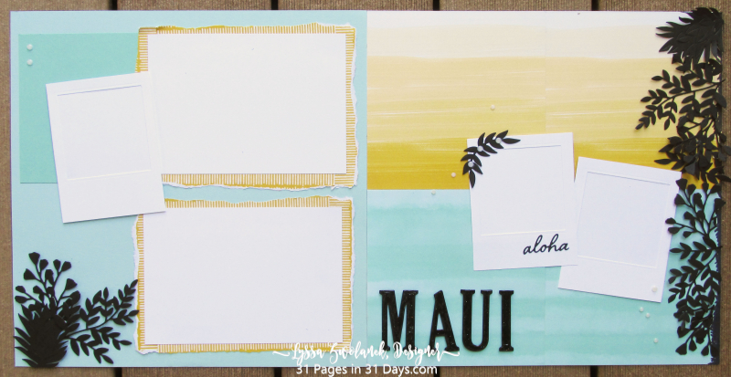 31 days Lyssa pages album scrapbooking Stampin Up Maui hawaii sunset layout palm silhouette