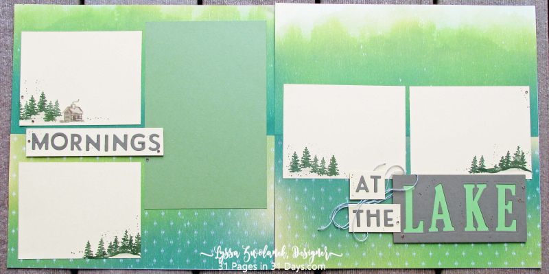 31 Stampin Up pages days scrapbook layouts challenges lake cabin woods forest