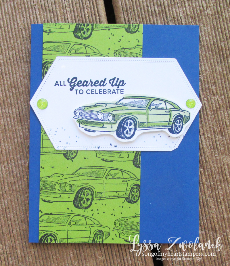 Geared Up to Celebrate garage car themed stamps Lyssa Stampin Up adoption congrats