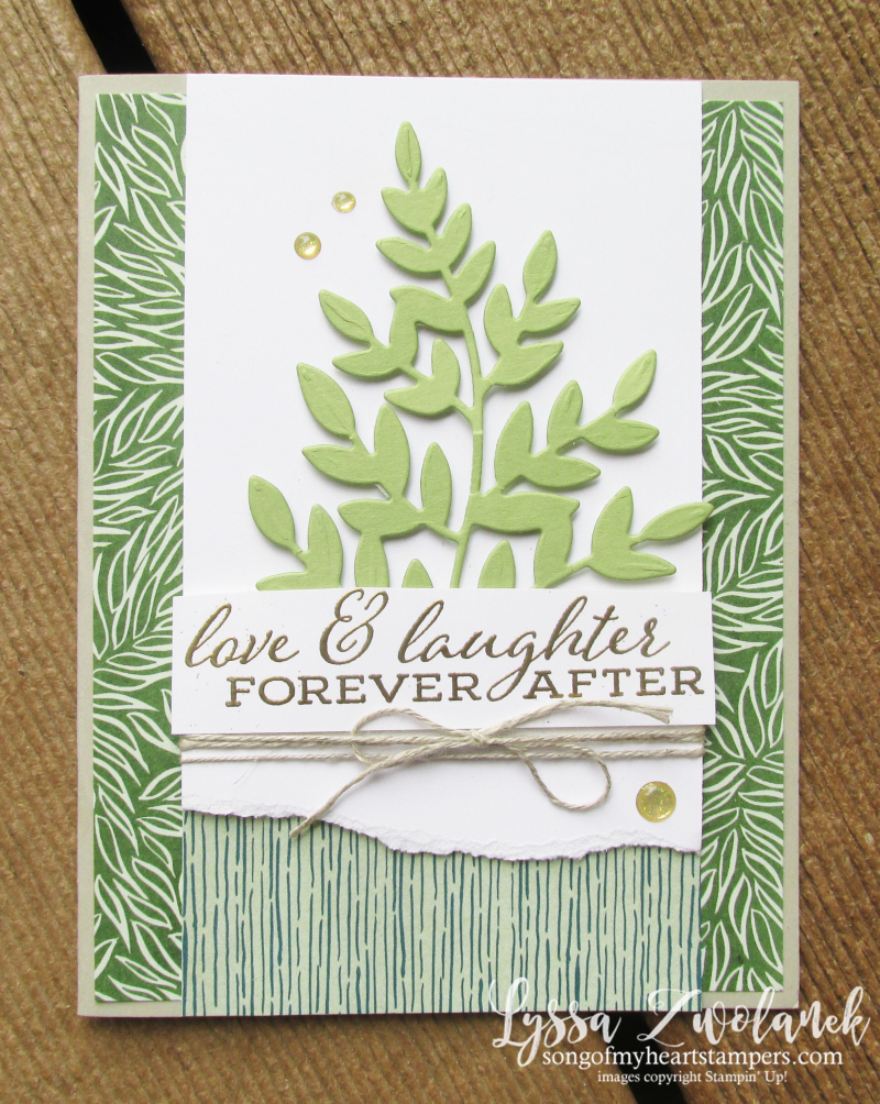 Forever greenery gold ferns Stampin Up Lyssa cardmaking supplies papers wedding cards rubber stamps