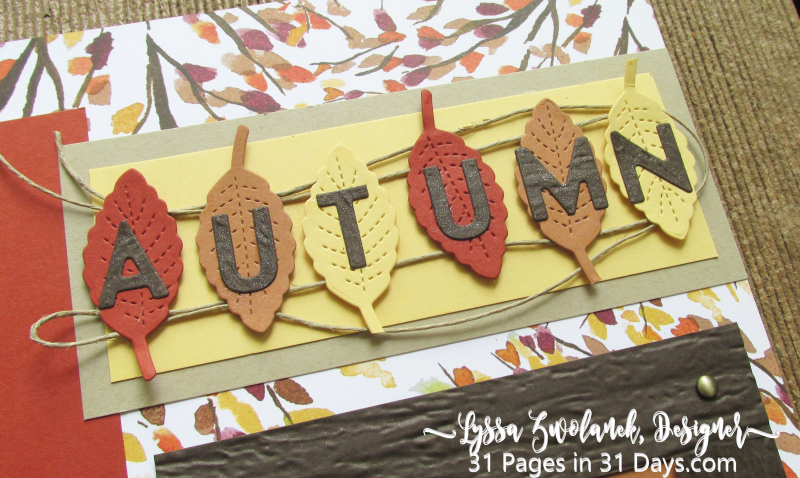 31 days pages layouts stampin up scrapbooking Lyssa fall autumn leaves paper