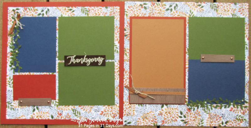 31 Days autumn Thanksgiving layouts Stampin Up Lyssa scrapbooking series