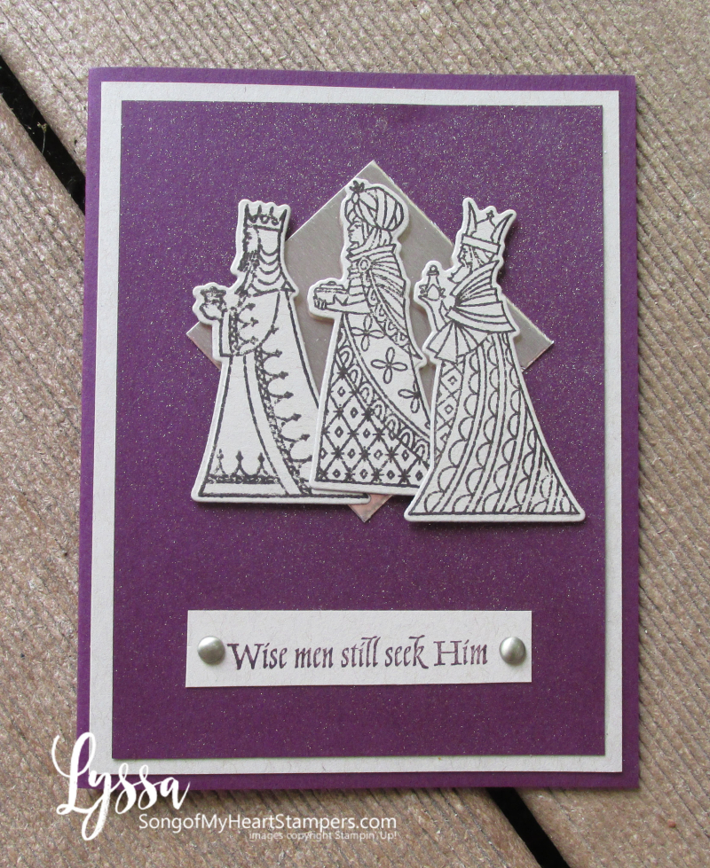 Christmas cards wise men still seek Him rubber stamps Stampin Up Lyssa