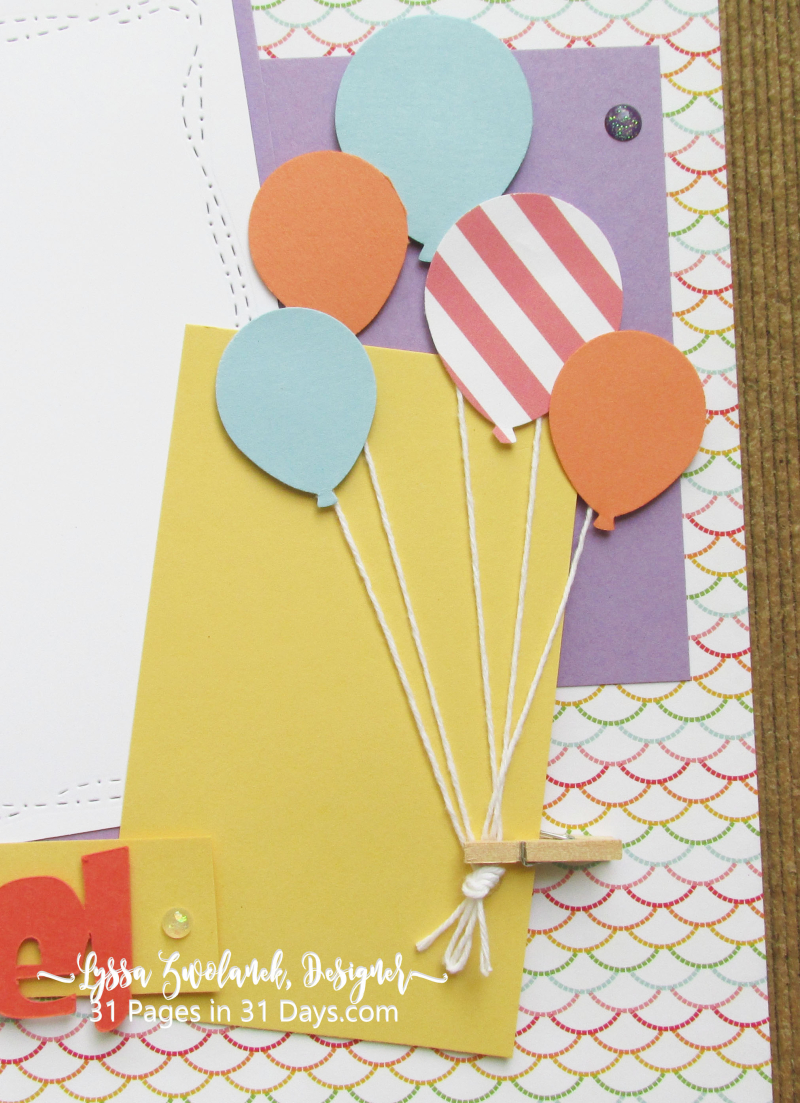 Pages 31 Days Scrapbooking scrapbook album layout spread balloons Lyssa Stampin Up