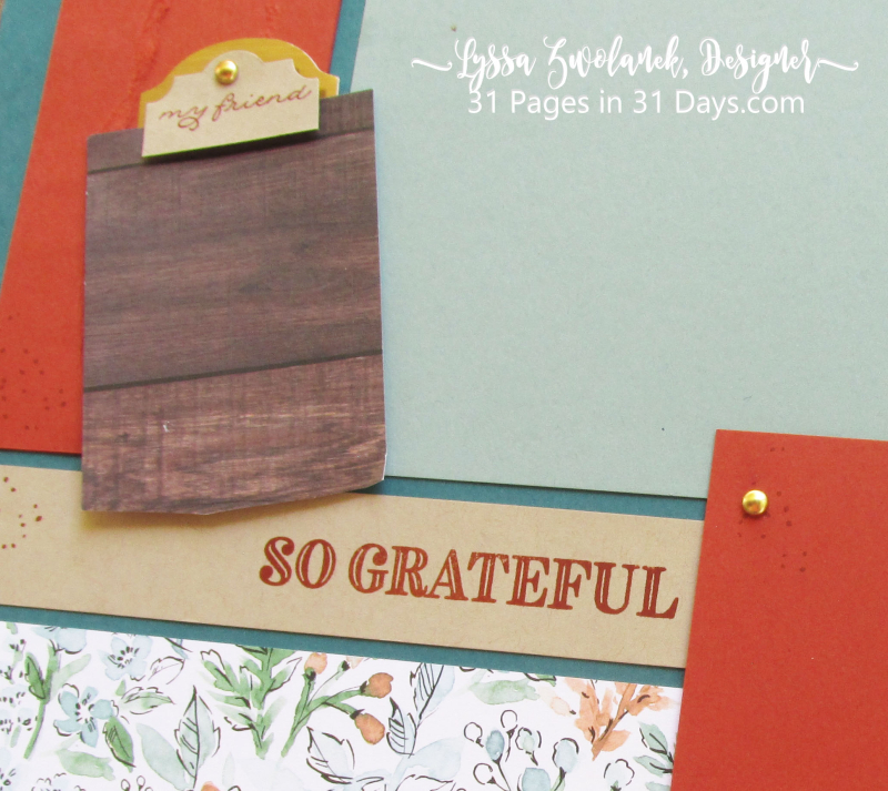 Grateful thankful blessed layout 31 Pages Days Stampin Up scrapbooking ideas series Lyssa